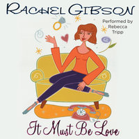 It Must Be Love - Rachel Gibson