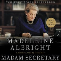Madam Secretary - Madeleine Albright