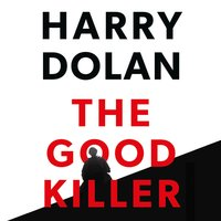 The Good Killer - Harry Dolan