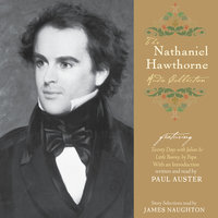 The Nathaniel Hawthorne Audio Collection - Nathaniel Hawthorne