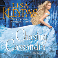 Chasing Cassandra: The Ravenels - Lisa Kleypas