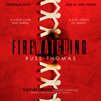 Firewatching - Russ Thomas