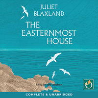 The Easternmost House - Juliet Blaxland