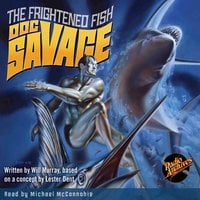 Doc Savage – The Frightened Fish - Kenneth Robeson