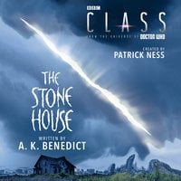 Class: The Stone House - Patrick Ness,A. K. Benedict