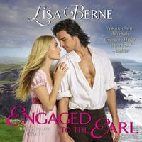 Engaged to the Earl: The Penhallow Dynasty - Lisa Berne