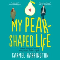 My Pear-Shaped Life - Carmel Harrington