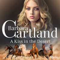 A Kiss in the Desert - Barbara Cartland