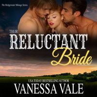 Their Reluctant Bride - Vanessa Vale