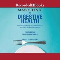 The Mayo Clinic on Digestive Health - Sahil Khanna
