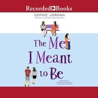 The Me I Meant to Be - Sophie Jordan