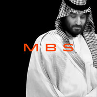 MBS: The Rise to Power of Mohammed Bin Salman - Ben Hubbard