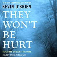 They Won't Be Hurt - Kevin O'Brien