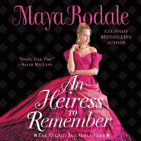 An Heiress to Remember: The Gilded Age Girls Club - Maya Rodale