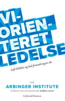 Vi-orienteret ledelse - The Arbinger Institute