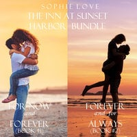 The Inn at Sunset Harbor Bundle (Books 1 and 2) - Sophie Love