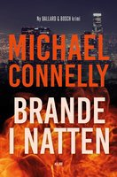 Brande i natten - Michael Connelly