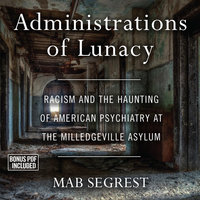 Administrations of Lunacy - Mab Segrest