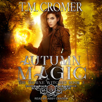 Autumn Magic - T.M. Cromer