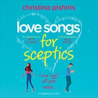 Love Songs for Sceptics - Christina Pishiris