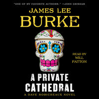 A Private Cathedral: A Dave Robicheaux Novel - James Lee Burke