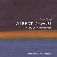 Albert Camus: A Very Short Introduction - Oliver Gloag