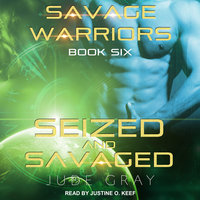 Seized and Savaged - Jude Gray