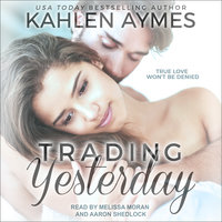 Trading Yesterday - Kahlen Aymes
