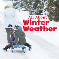 All About Winter Weather - Kathryn Clay
