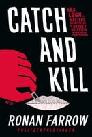 Catch and Kill - Ronan Farrow
