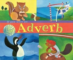 If You Were an Adverb - Michael Dahl