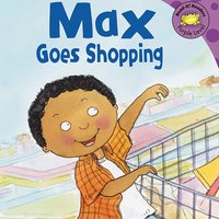 Max Goes Shopping - Adria Klein