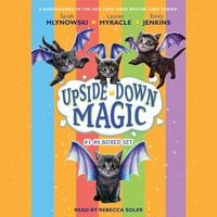 Upside Down Magic Collection (Books 1–6) - Sarah Mlynowski, Lauren Myracle, Emily Jenkins