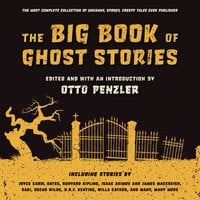 The Big Book of Ghost Stories - Various authors, Otto Penzler