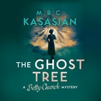 The Ghost Tree - M.R.C. Kasasian