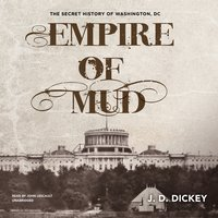 Empire of Mud - J. D. Dickey