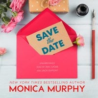 Save the Date - Monica Murphy