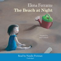 The Beach at Night - Elena Ferrante