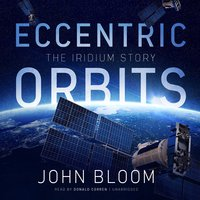 Eccentric Orbits - John Bloom