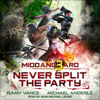 Never Split The Party - Michael Anderle, Ramy Vance