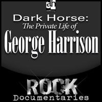 Dark Horse: The Private Life of George Harrison - Geoffrey Giuliano