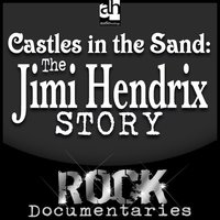 Castles Made of Sand: The Jimi Hendrix Story - Geoffrey Giuliano