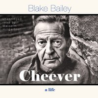 Cheever: A Life - Blake Bailey