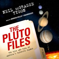 The Pluto Files - Neil deGrasse Tyson