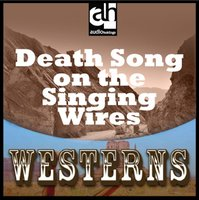 Death Song on the Singing Wires - Frank Bonham