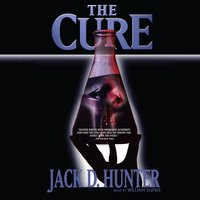 The Cure - Jack D. Hunter
