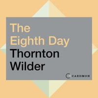 The Eighth Day: A Novel - Thornton Wilder
