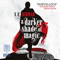 A Darker Shade of Magic: Book 1 - V.E. Schwab