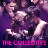 The Collective: Erotic Short Story - B.J. Hermansson