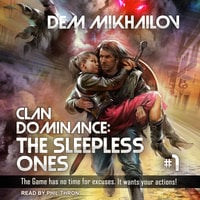 Clan Dominance: The Sleepless Ones #1 - Dem Mikhailov